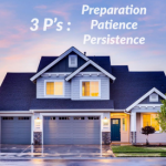 """The 3 """"P""""'s to Buying A Home in a Seller's Market"""
